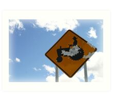 Farmer Crossing Sign Shot out Art Print