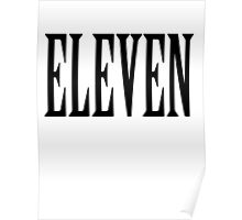 11, Eleven, Eleventh, TEAM SPORTS NUMBER, Competition, BLACK Poster