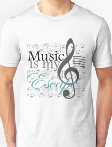 Music Is My Escape Unisex T-Shirt