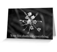 Lies Kill Greeting Card