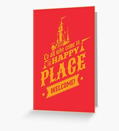 Magic Kingdom - Walt's Happy Place Greeting Card