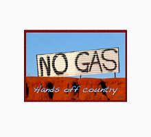 No Gas @ James Price Point Unisex T-Shirt