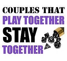 Couples that Play Together Stay Together (Role Playing Games) Photographic Print