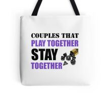 Couples that Play Together Stay Together (Role Playing Games) Tote Bag