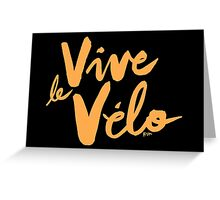 Vive le Velo v2 Greeting Card