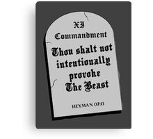 Thou Shall Not Intentionally Provoke The Beast Canvas Print