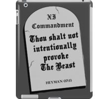 Thou Shall Not Intentionally Provoke The Beast iPad Case/Skin