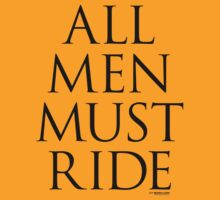 All Men Must Ride by finnllow