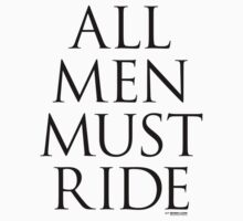 All Men Must Ride Kids Clothes