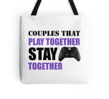 Couples that Play Together Stay Together (Video Games) Tote Bag