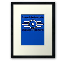 Schmault-Tec Employee of the Month Framed Print