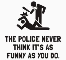 Police Funny T-Shirt