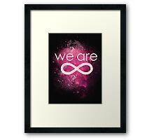 we are  Framed Print