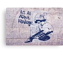 It's all about knowledge Canvas Print