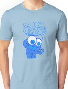 C is for cookie and cookie is for me! Unisex T-Shirt