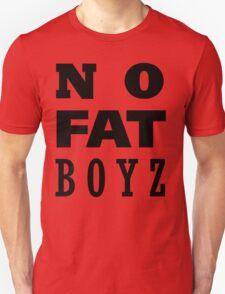 NO FAT BOYZ Unisex T-Shirt