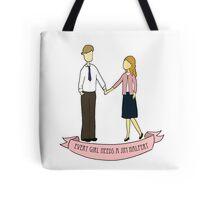 Every Girl Needs a Jim Halpert Tote Bag