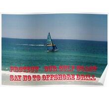 Say No to Offshoring Drilling Poster