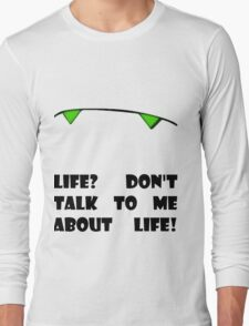 Marvin the Android's vision of life Long Sleeve T-Shirt