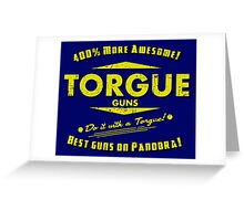 Torgue Guns Greeting Card
