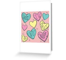 Bitter Candy Hearts Greeting Card