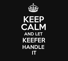 Keep calm and let Keefer handle it! T-Shirt