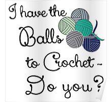 Balls 2 crochet - teal Poster