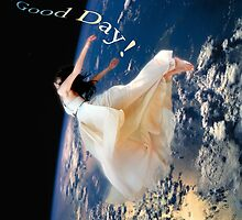 Good Day! by Fiona  Jones