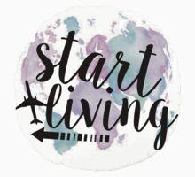 Start Living by katiefarello