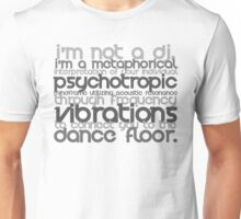 I'm Not A DJ Unisex T-Shirt