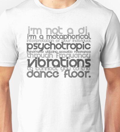 I'm Not A DJ Unisex T-Shirt