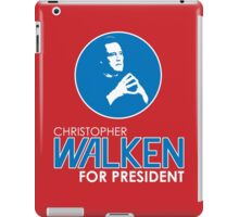 Christopher Walken For President iPad Case/Skin