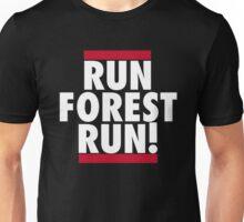 RUN FOREST RUN! Unisex T-Shirt