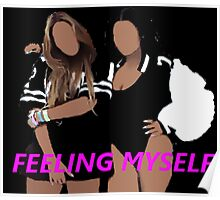 Feeling Myself (Beyonce&Nicki) Poster