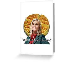Leslie Knope Loves Waffles Greeting Card