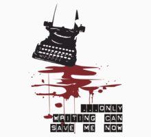 Writing is my saviour by Create or Die Designs