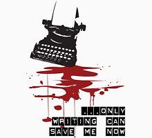 Writing is my saviour Unisex T-Shirt