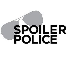 Spoiler Police (They're always watching.) by etothebeth