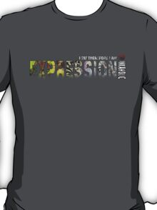 Expression: I TAT Therefore I am. T-Shirt