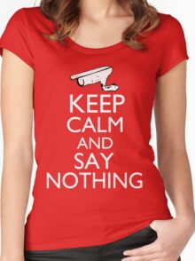 Keep Calm and Say Nothing Women's Fitted Scoop T-Shirt