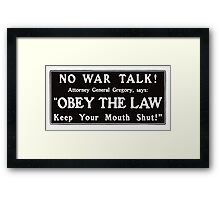 Obey The Law - Keep Your Mouth Shut  Framed Print