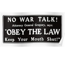 Obey The Law - Keep Your Mouth Shut  Poster
