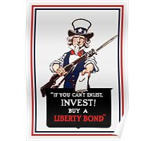 If You Can't Enlist, Invest! -- WWI Uncle Sam  Poster