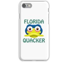 FLORIDA QUACKER iPhone Case/Skin