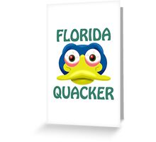 FLORIDA QUACKER Greeting Card