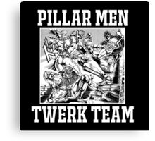 Pillar Men Twerk Team Canvas Print
