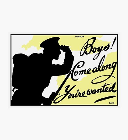Boys! Come Along You're Wanted -- British WWI Photographic Print