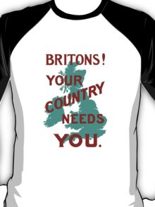 Britons Your Country Needs You -- WWI T-Shirt