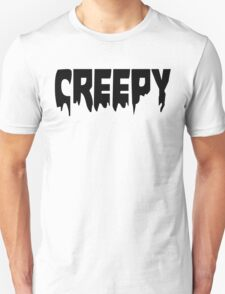 Creepy T-Shirt