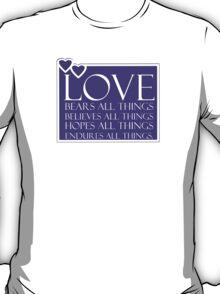 1 Corinthians 13:7 T-Shirt